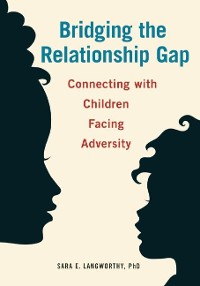 Cover Bridging the Relationship Gap