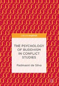 Cover The Psychology of Buddhism in Conflict Studies