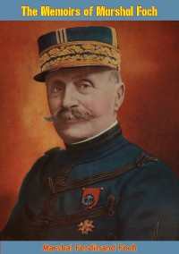 Cover Memoirs of Marshal Foch