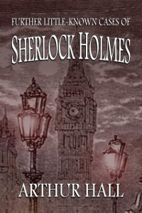 Cover Further Little-Known Cases of Sherlock Holmes