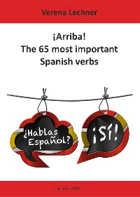 Cover ¡Arriba! The 65 most important Spanish verbs