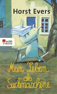 Cover Mein Leben als Suchmaschine