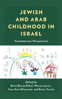 Cover Jewish and Arab Childhood in Israel