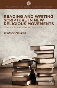 Cover Reading and Writing Scripture in New Religious Movements