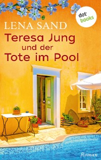 Cover Teresa Jung und der Tote im Pool - Band 2