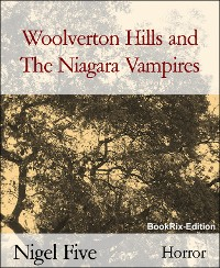 Cover Woolverton Hills and The Niagara Vampires