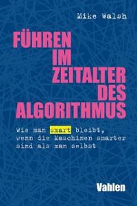 Cover Führen im Zeitalter des Algorithmus