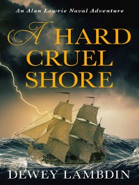 Cover A Hard, Cruel Shore