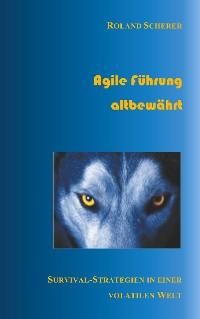 Cover Agile Führung altbewährt