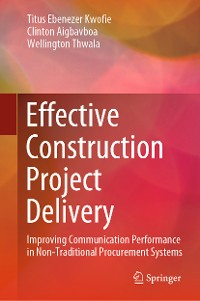 Cover Effective Construction Project Delivery