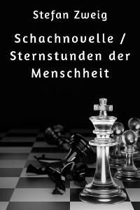Cover Schachnovelle / Sternstunden der Menschheit