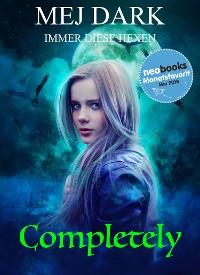 Cover Completely - Immer diese Hexen