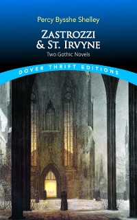 Cover Zastrozzi and St. Irvyne