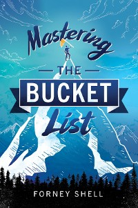 Cover Mastering the Bucket List