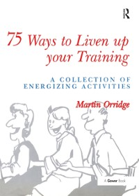 Cover 75 Ways to Liven Up Your Training
