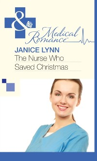 Cover Nurse Who Saved Christmas (Mills & Boon Medical)