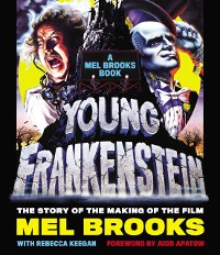 Cover Young Frankenstein: A Mel Brooks Book
