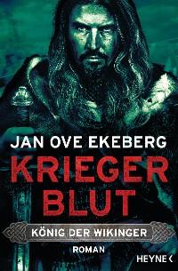Cover Kriegerblut - König der Wikinger