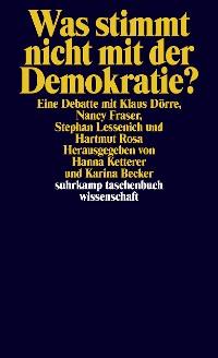 Cover Was stimmt nicht mit der Demokratie?