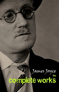 Cover James Joyce: The Complete Collection