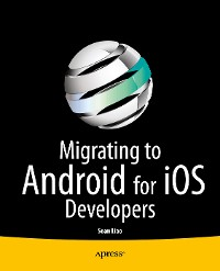 Cover Migrating to Android for iOS Developers