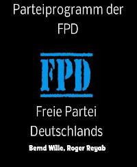 Cover Parteiprogramm der FPD