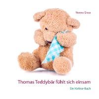 Cover Thomas Teddybär fühlt sich einsam
