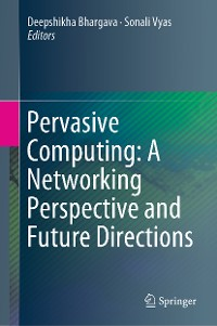 Cover Pervasive Computing: A Networking Perspective and Future Directions