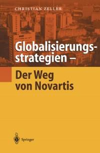 Cover Globalisierungsstrategien - Der Weg von Novartis