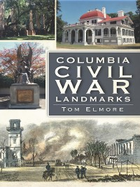 Cover Columbia Civil War Landmarks