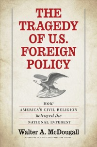 Cover Tragedy of U.S. Foreign Policy
