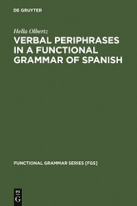Cover Verbal Periphrases in a Functional Grammar of Spanish