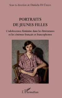 Cover Portraits de jeunes filles - l'adolescence feminine dans les