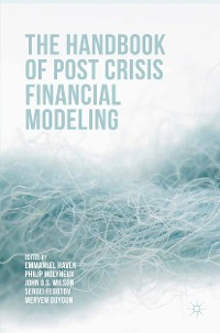 Cover The Handbook of Post Crisis Financial Modelling