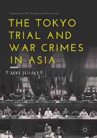 Cover The Tokyo Trial and War Crimes in Asia