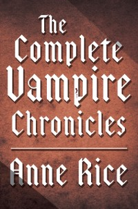 Cover Complete Vampire Chronicles 12-Book Bundle