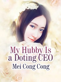 Cover My Hubby Is a Doting CEO