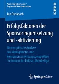 Cover Erfolgsfaktoren der Sponsoringumsetzung und -aktivierung