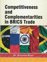 Cover Competitiveness and Complementarities in BRICS Trade