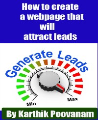 Cover How to create a webpage that will attract leads