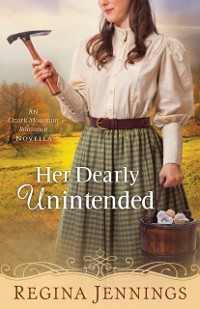 Cover Her Dearly Unintended (With This Ring? Collection)