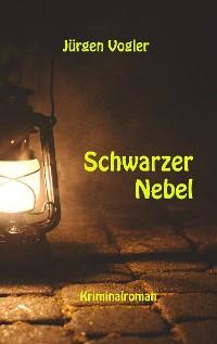Cover Schwarzer Nebel