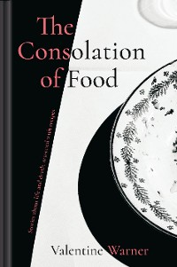 Cover The Consolation of Food