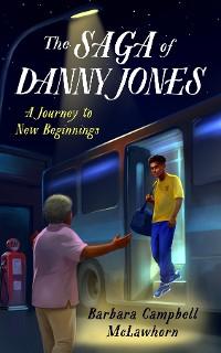 Cover The Saga of Danny Jones