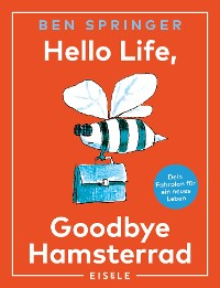 Cover Hello Life - Goodbye Hamsterrad