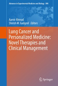 Cover Lung Cancer and Personalized Medicine: Novel Therapies and Clinical Management