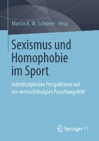 Cover Sexismus und Homophobie im Sport