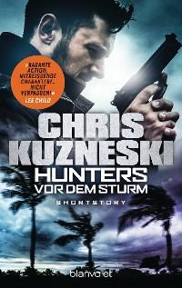 Cover Hunters - Vor dem Sturm