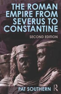 Cover Roman Empire from Severus to Constantine