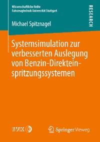 Cover Systemsimulation zur verbesserten Auslegung von Benzin-Direkteinspritzungssystemen